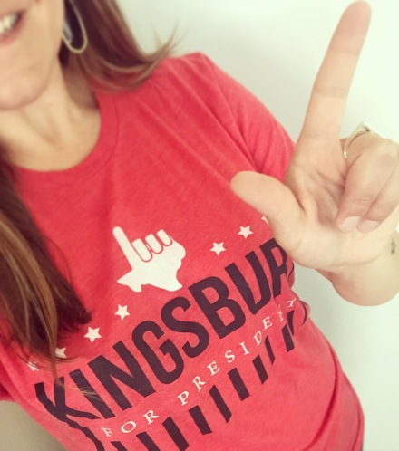 Kingsbury for President.JPG